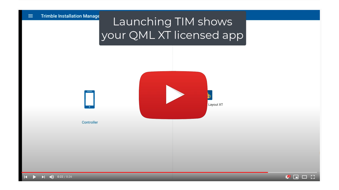 Using Trimble Installation Manager to Manager Your QML XT App License